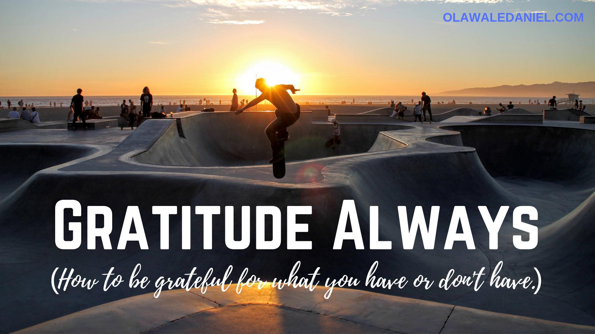 Gratitude Always