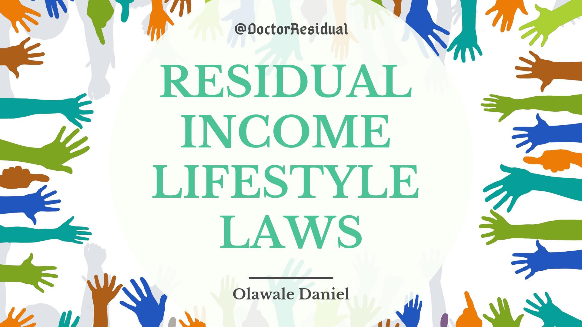 Residual Income Lifestyle Laws